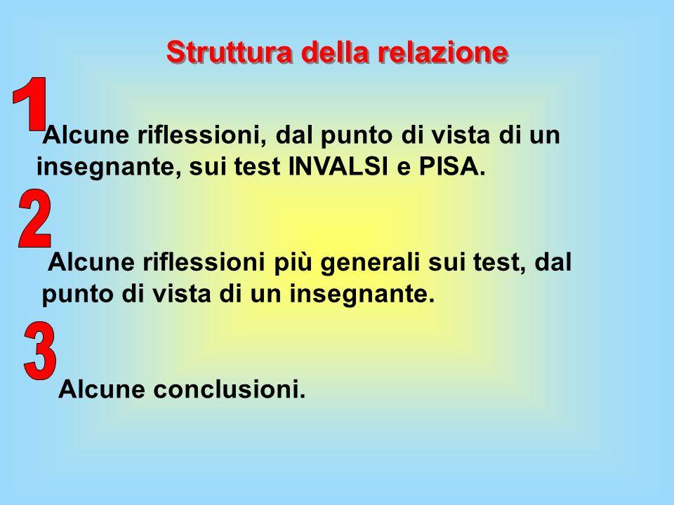 Alcune riflessioni, dal punto di vista di un insegnante, sui test INVALSI e PISA PISA non è solo uno strumento di valutazione delle competenze degli studenti, ma offre anche opportunità di riflessione, approfondimento e un aiuto per la costruzione di attività didattiche significative.