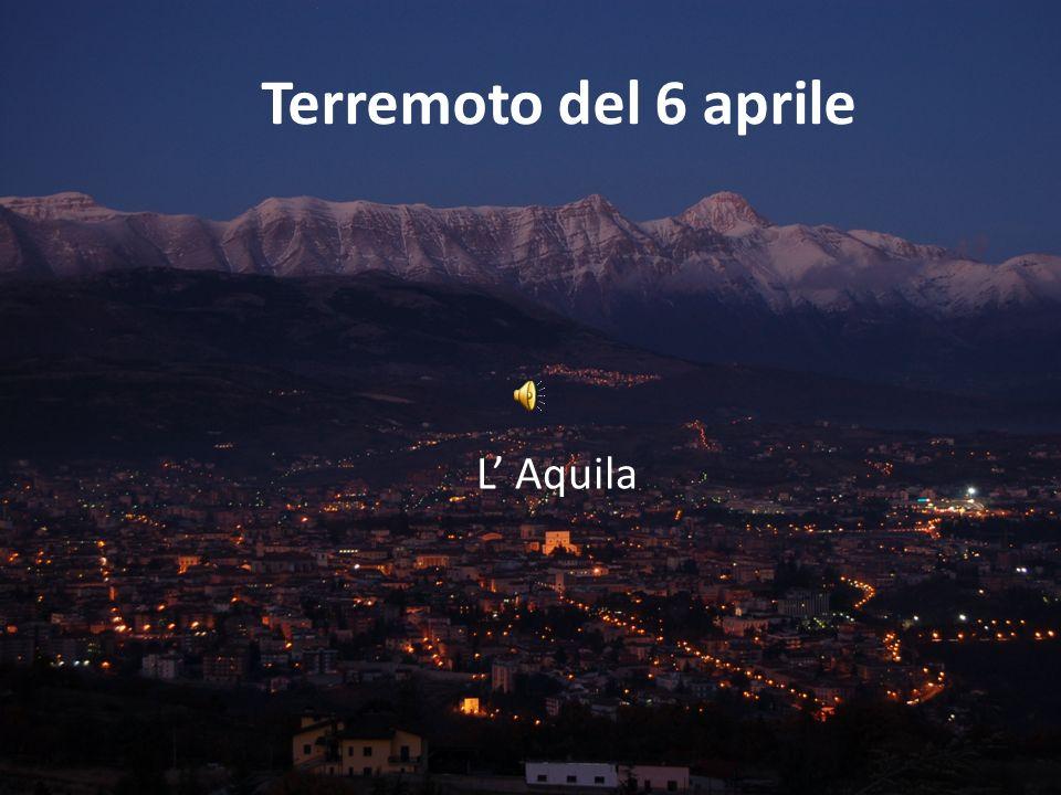 Terremoto del 6 aprile L Aquila
