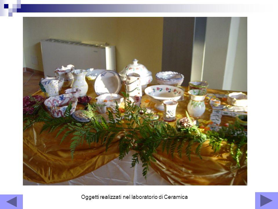 Oggetti realizzati nel laboratorio di Ceramica
