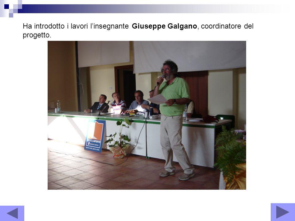Ha introdotto i lavori linsegnante Giuseppe Galgano, coordinatore del progetto.