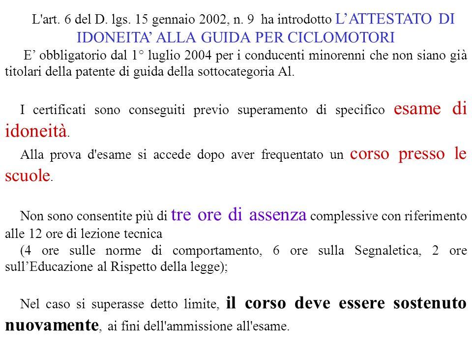 L art.6 del D. lgs. 15 gennaio 2002, n.