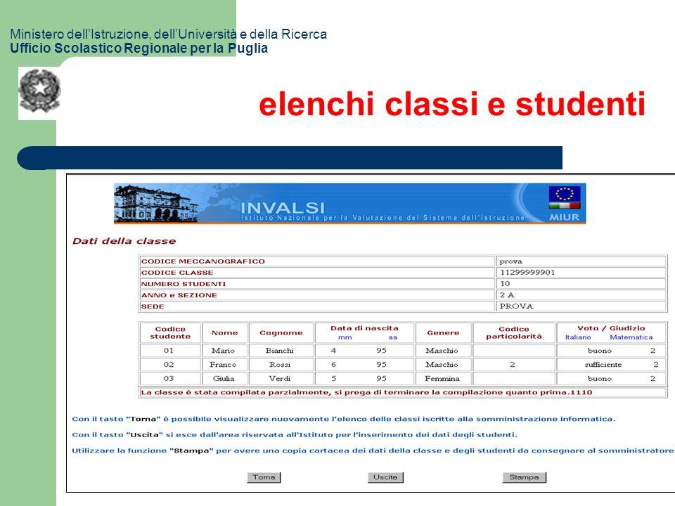 elenchi classi e studenti Ministero dellIstruzione, dellUniversità e della Ricerca Ufficio Scolastico Regionale per la Puglia