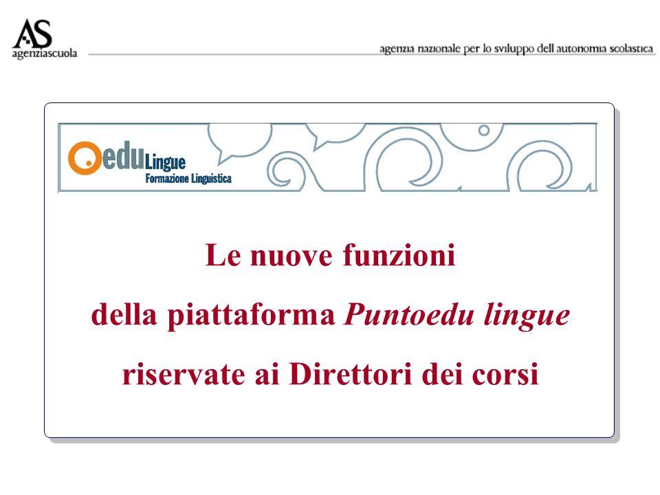 Le nuove funzioni della piattaforma Puntoedu lingue riservate ai Direttori dei corsi
