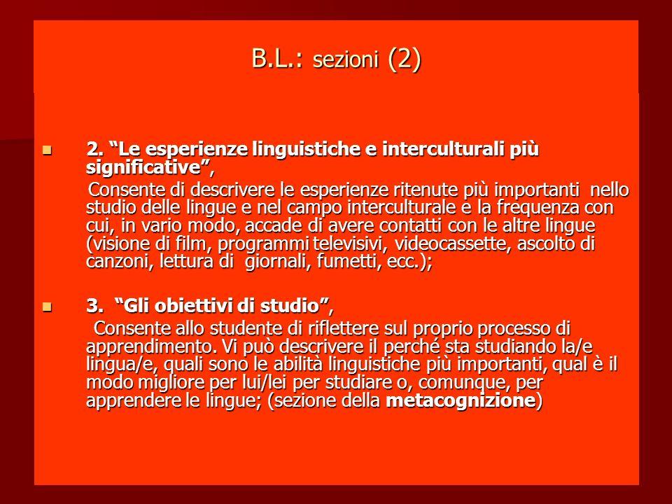 B.L.: sezioni (2) 2. Le esperienze linguistiche e interculturali più significative, 2.