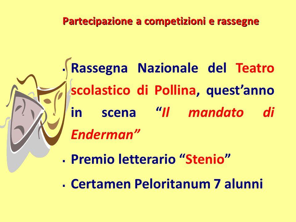 Partecipazione a competizioni e rassegne Rassegna Nazionale del Teatro scolastico di Pollina, questanno in scena Il mandato di Enderman Premio lettera
