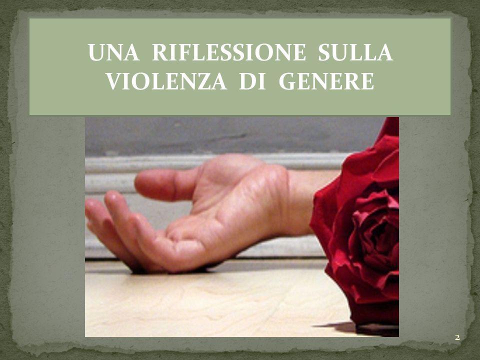 UNA RIFLESSIONE SULLA VIOLENZA DI GENERE 2