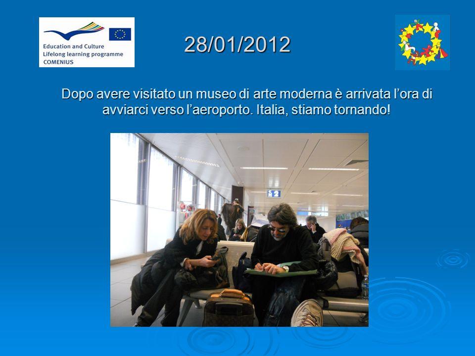 28/01/2012 Dopo avere visitato un museo di arte moderna è arrivata lora di avviarci verso laeroporto.
