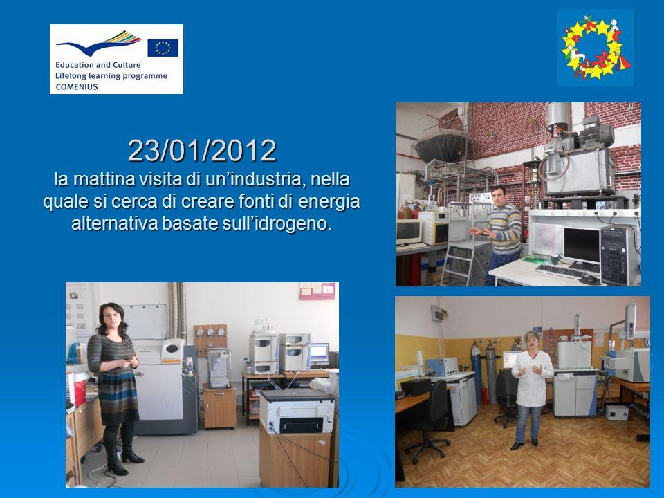 23/01/2012 la mattina visita di unindustria, nella quale si cerca di creare fonti di energia alternativa basate sullidrogeno.