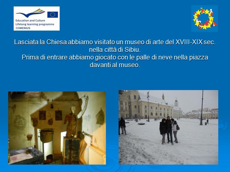 Lasciata la Chiesa abbiamo visitato un museo di arte del XVIII-XIX sec.