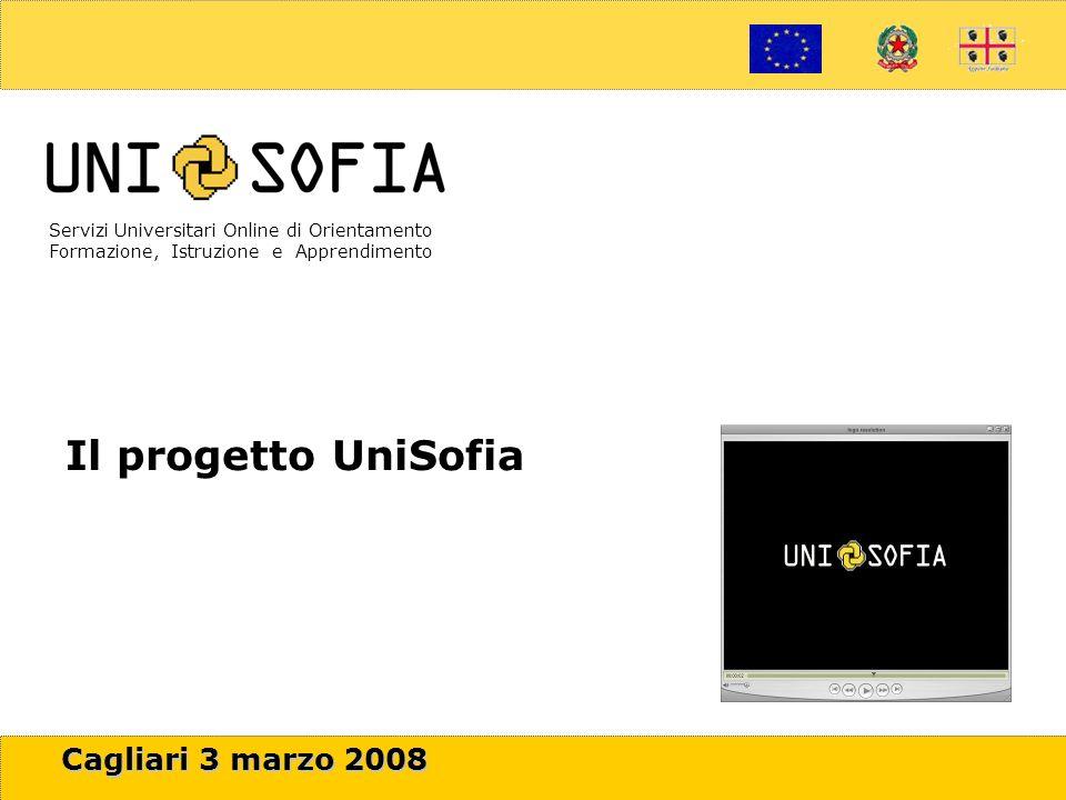 1 Servizi Universitari Online di Orientamento Formazione, Istruzione e Apprendimento Carlo Crespellani Porcella Il progetto UniSofia Cagliari 3 marzo 2008