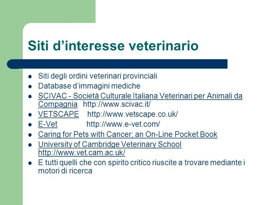 Siti dinteresse veterinario Siti degli ordini veterinari provinciali Database dimmagini mediche SCIVAC - Società Culturale Italiana Veterinari per Ani