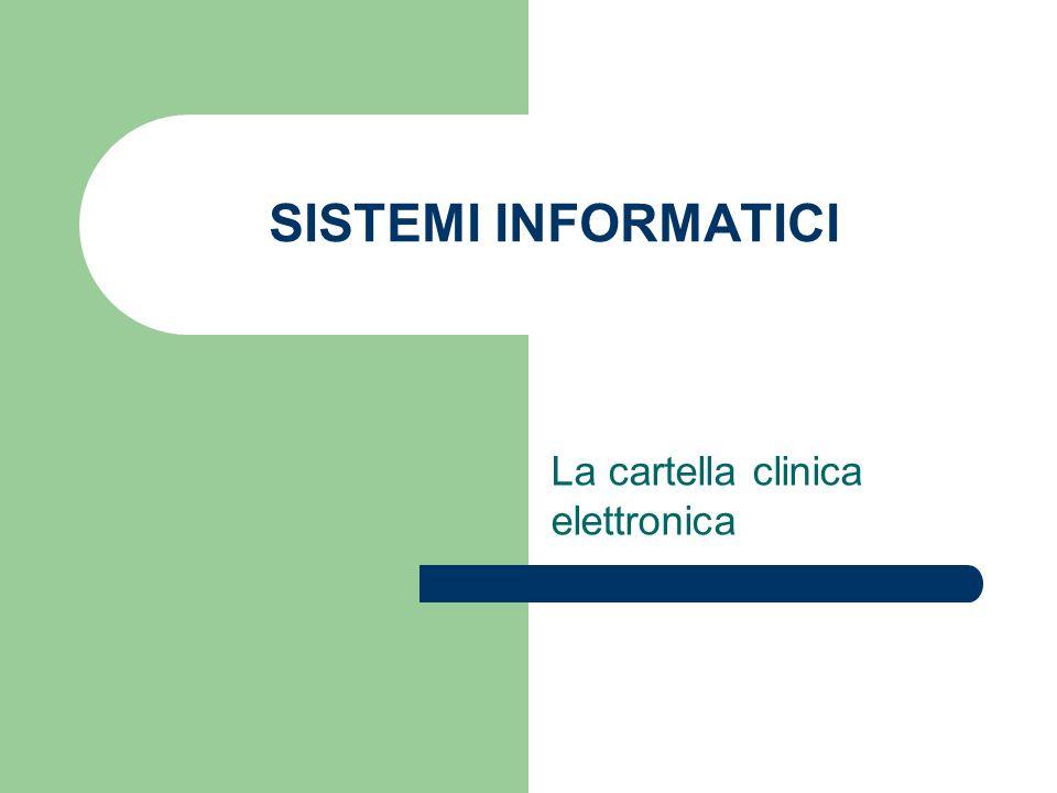 SISTEMI INFORMATICI La cartella clinica elettronica