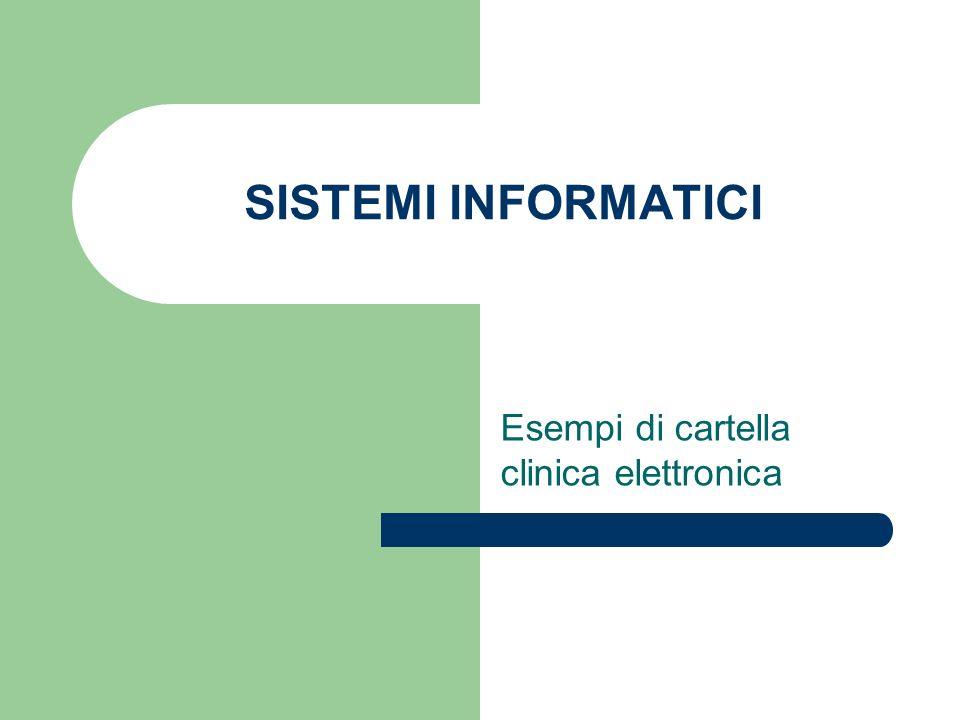 SISTEMI INFORMATICI Esempi di cartella clinica elettronica