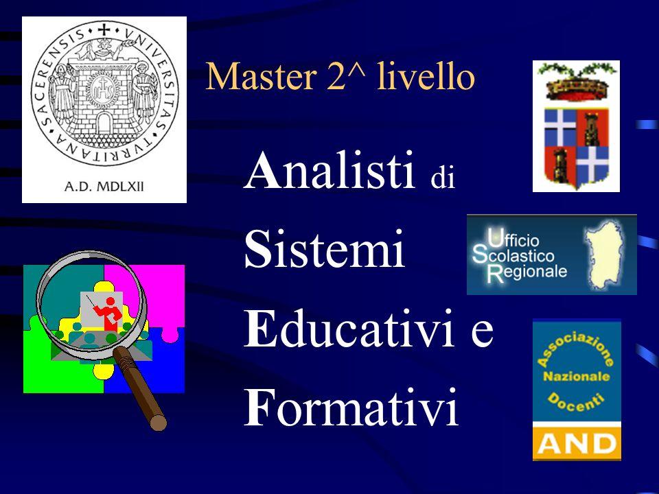 Master 2^ livello Analisti di Sistemi Educativi e Formativi