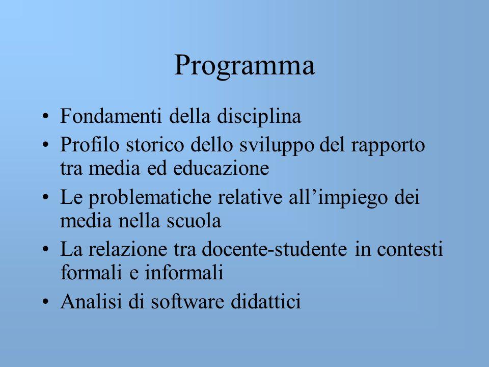 Testi per i frequentanti CALVANI ANTONIO, Educazione, comunicazione e nuovi media, UTET FOA MARCELLO, Gli stregoni della notizia, Guerini e Associati, 2006