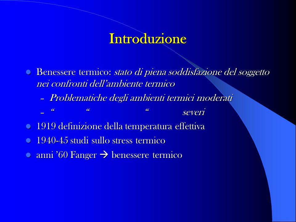 Bilancio termico M +/- C +/- R +/- E = O Omeotermia T.