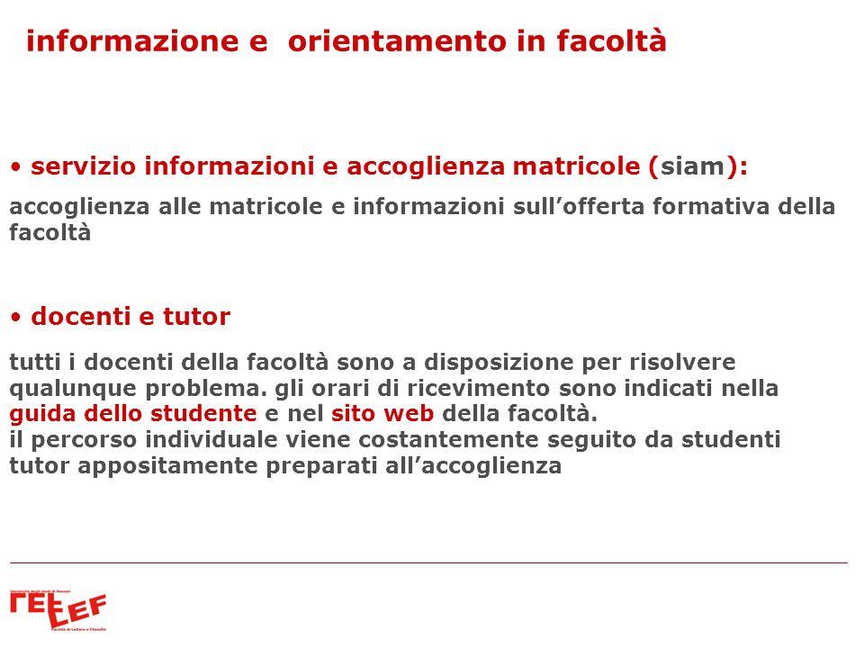 informazione e orientamento in facoltà servizio informazioni e accoglienza matricole (siam): accoglienza alle matricole e informazioni sullofferta for