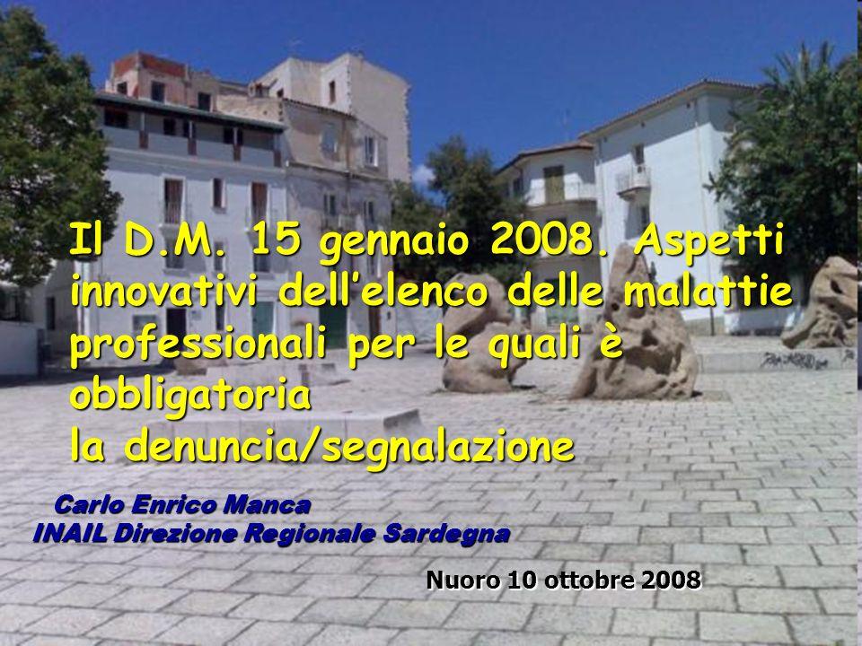 2 Il D.M.15 gennaio 2008.