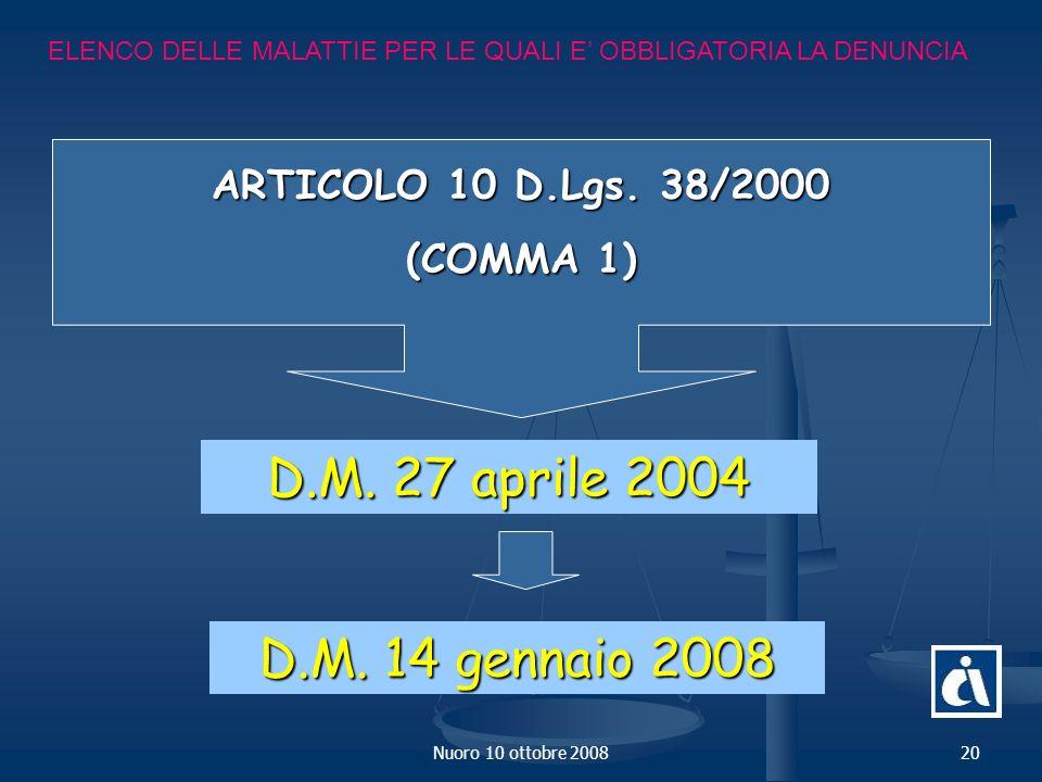Nuoro 10 ottobre 200820 ELENCO DELLE MALATTIE PER LE QUALI E OBBLIGATORIA LA DENUNCIA ARTICOLO 10 D.Lgs.