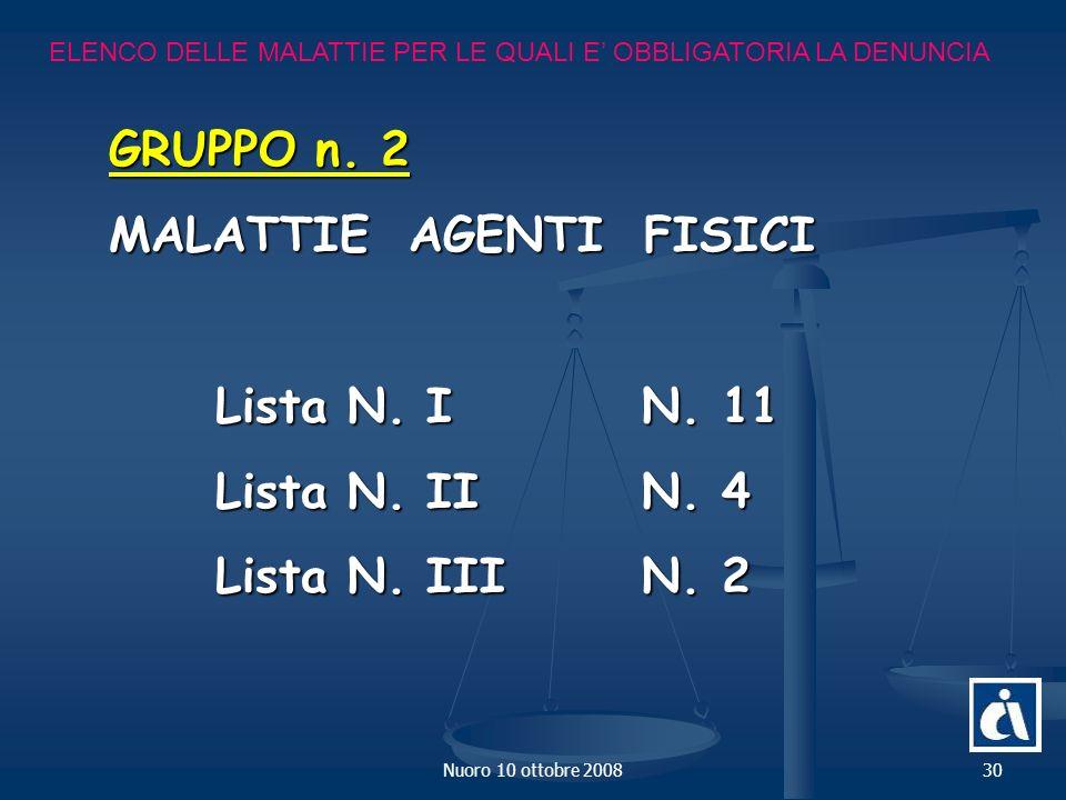 Nuoro 10 ottobre 200830 ELENCO DELLE MALATTIE PER LE QUALI E OBBLIGATORIA LA DENUNCIA GRUPPO n.
