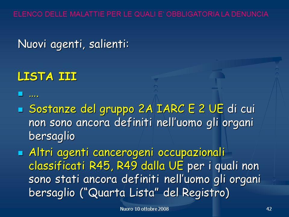 Nuoro 10 ottobre 200842 Nuovi agenti, salienti: LISTA III ….