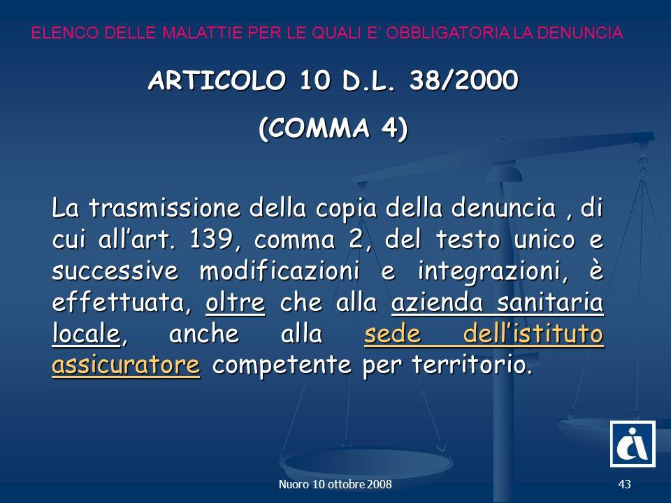 Nuoro 10 ottobre 200843 ELENCO DELLE MALATTIE PER LE QUALI E OBBLIGATORIA LA DENUNCIA ARTICOLO 10 D.L.