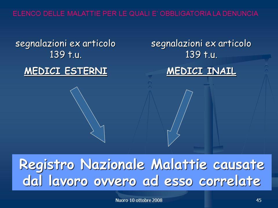 Nuoro 10 ottobre 200845 ELENCO DELLE MALATTIE PER LE QUALI E OBBLIGATORIA LA DENUNCIA segnalazioni ex articolo 139 t.u.