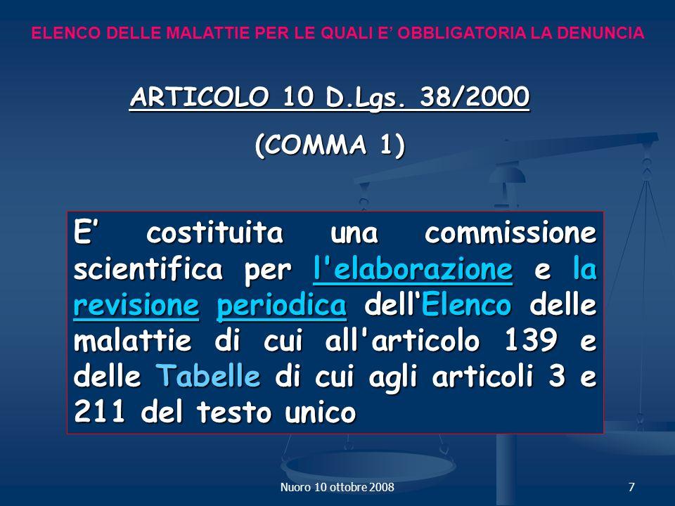 Nuoro 10 ottobre 20087 ELENCO DELLE MALATTIE PER LE QUALI E OBBLIGATORIA LA DENUNCIA ARTICOLO 10 D.Lgs.