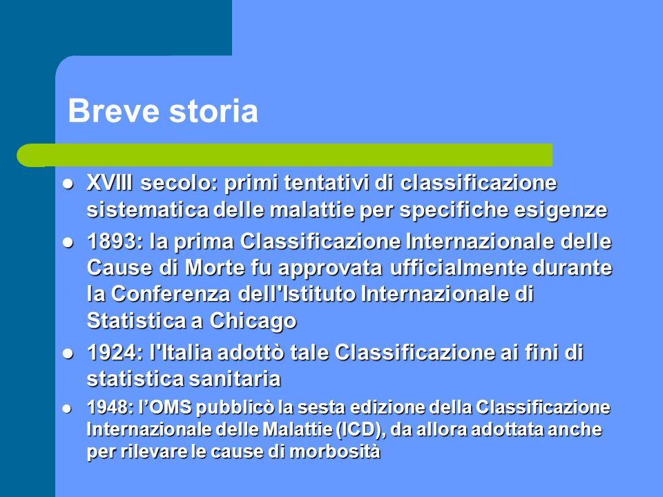 XVIII secolo: primi tentativi di classificazione sistematica delle malattie per specifiche esigenze XVIII secolo: primi tentativi di classificazione s