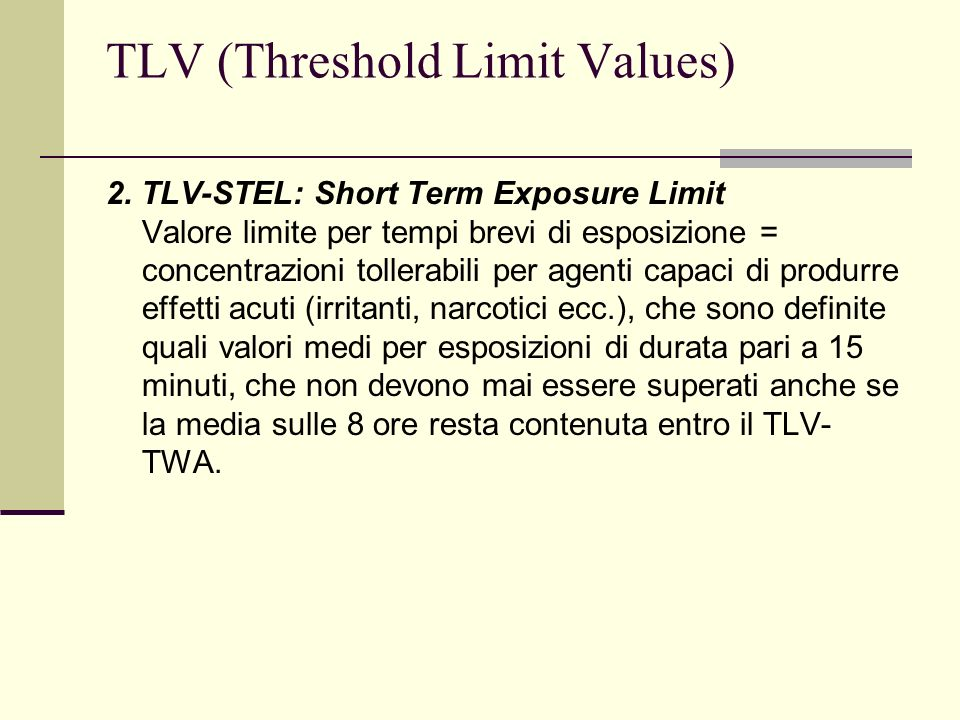 TLV (Threshold Limit Values) 2.