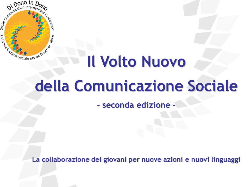 Il Volto Nuovo della Comunicazione Sociale - seconda edizione – La collaborazione dei giovani per nuove azioni e nuovi linguaggi