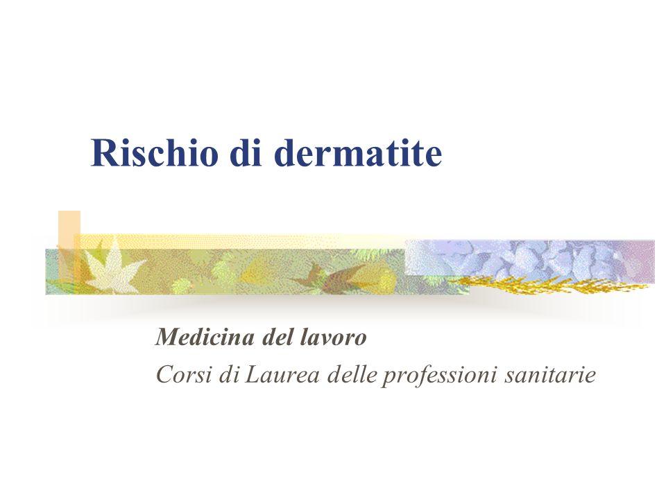 Rischio di dermatite Medicina del lavoro Corsi di Laurea delle professioni sanitarie
