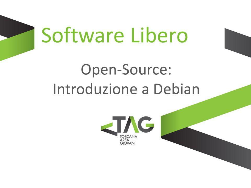 Software Libero Open-Source: Introduzione a Debian