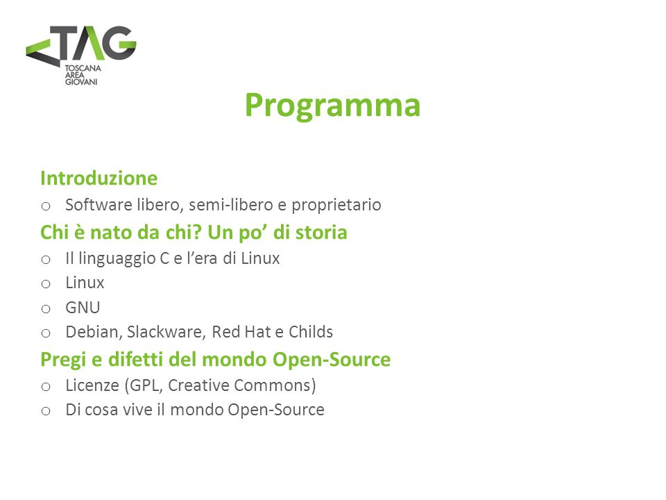 Programma Introduzione o Software libero, semi-libero e proprietario Chi è nato da chi.