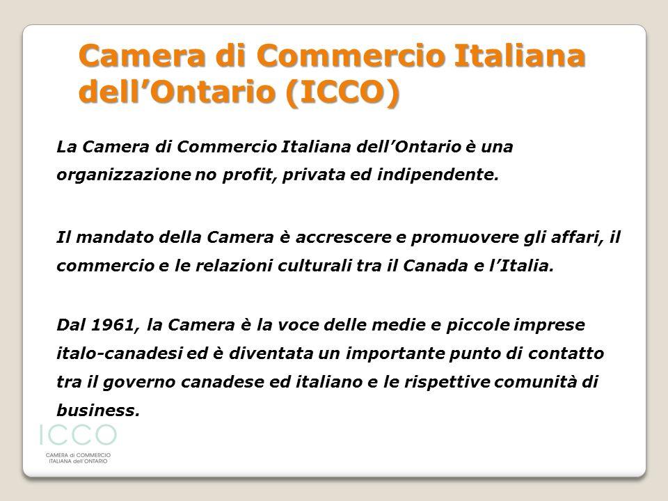 La Camera di Commercio Italiana dellOntario è una organizzazione no profit, privata ed indipendente. Il mandato della Camera è accrescere e promuovere