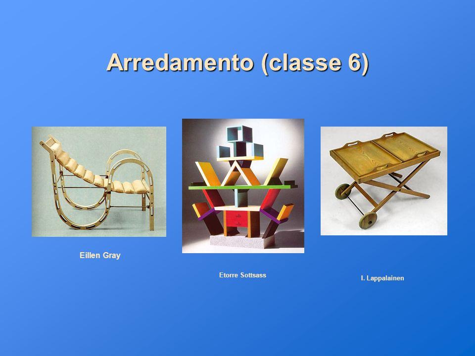 Arredamento (classe 6) Eillen Gray I. Lappalainen Etorre Sottsass