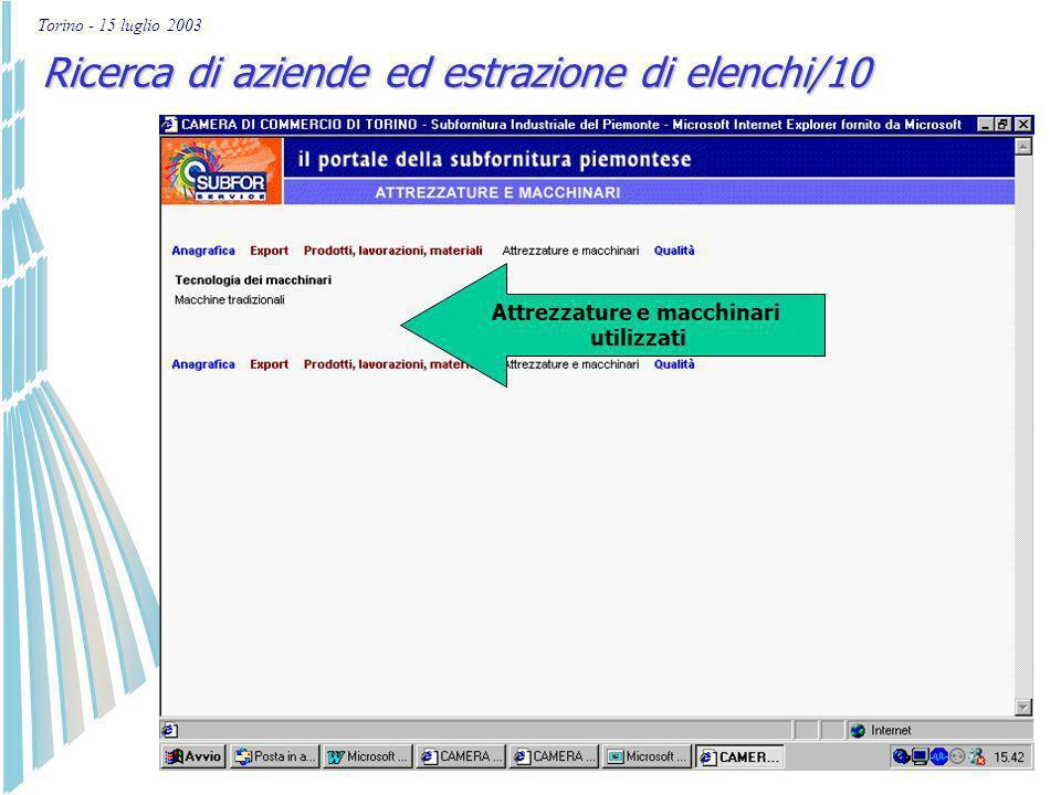 Torino - 15 luglio 2003 Ricerca di aziende ed estrazione di elenchi/9 Prodotti, lavorazioni effettuate, materiali utilizzati