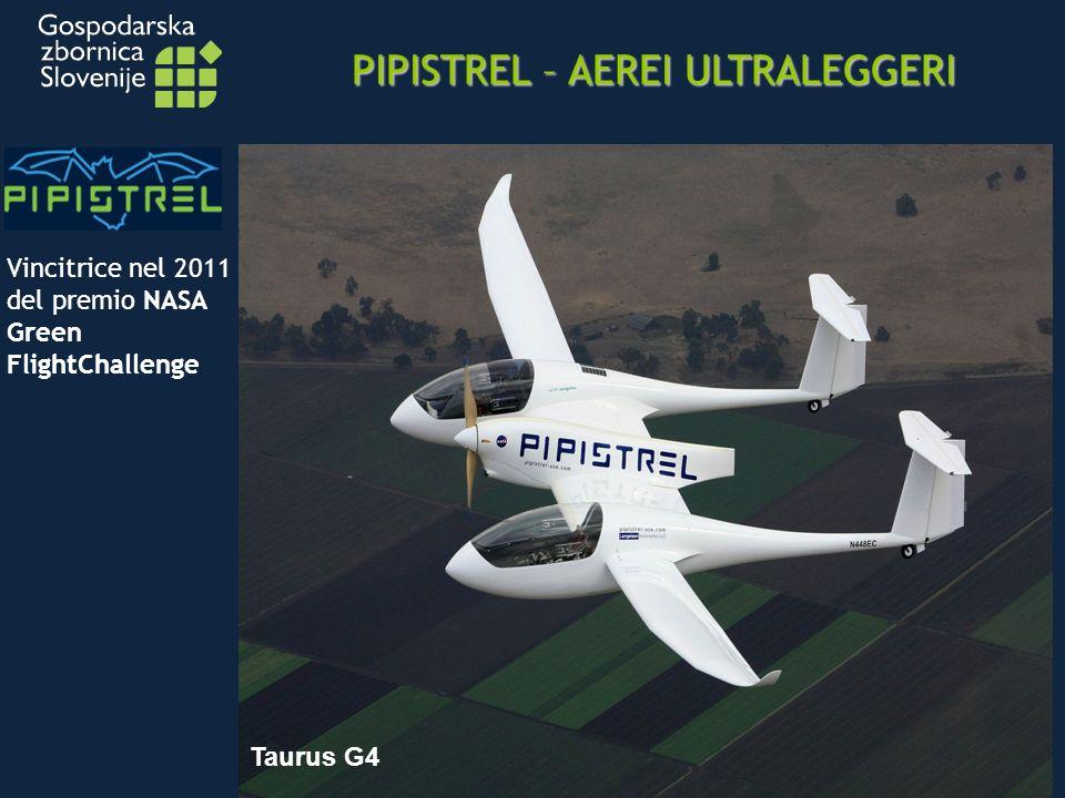 PIPISTREL – AEREI ULTRALEGGERI Vincitrice nel 2011 del premio NASA Green FlightChallenge Taurus G4