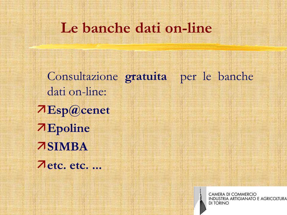 Le banche dati on-line Consultazione gratuita per le banche dati on-line: äEsp@cenet äEpoline äSIMBA äetc.