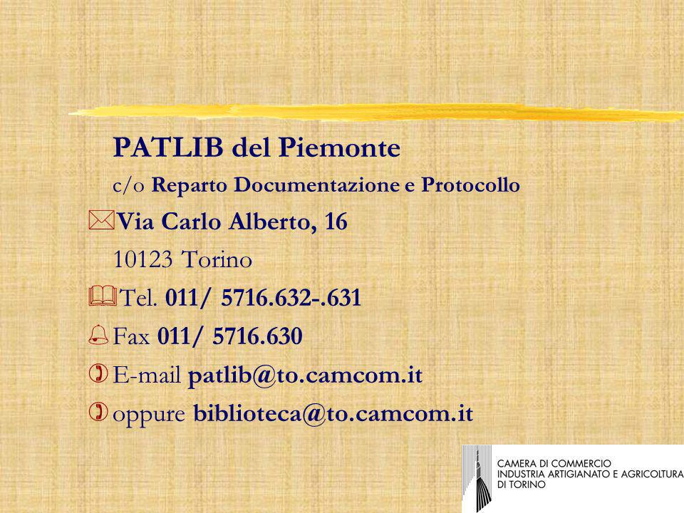 PATLIB del Piemonte c/o Reparto Documentazione e Protocollo *Via Carlo Alberto, 16 10123 Torino &Tel.