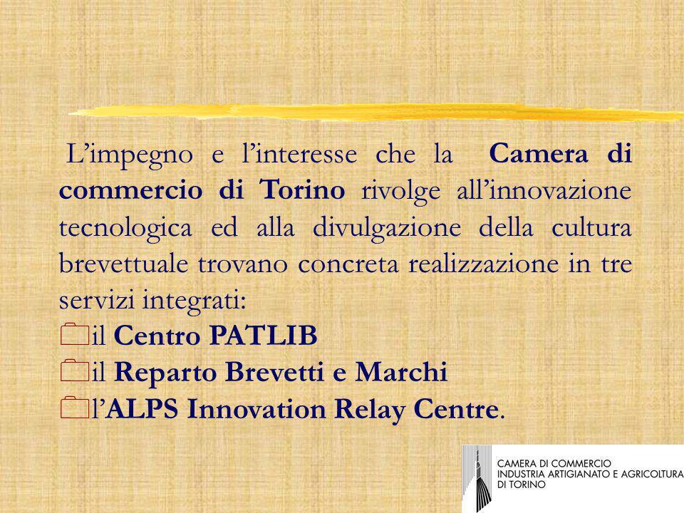 Limpegno e linteresse che la Camera di commercio di Torino rivolge allinnovazione tecnologica ed alla divulgazione della cultura brevettuale trovano concreta realizzazione in tre servizi integrati: 0il Centro PATLIB 0il Reparto Brevetti e Marchi 0lALPS Innovation Relay Centre.