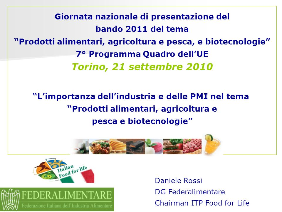 L INDUSTRIA ALIMENTARE IN EUROPA (DATI 2009) Source CIAA data and trends 2009 Torino, 21 settembre 2010