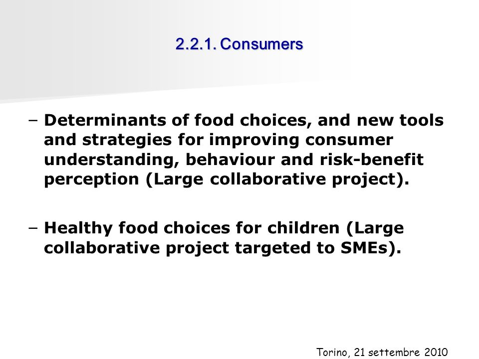 2.2.1. Consumers – – Determinants of food choices, and new tools and strategies for improving consumer understanding, behaviour and risk-benefit perce