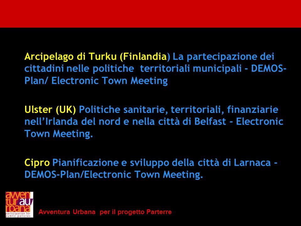 Avventura Urbana per il progetto Parterre Arcipelago di Turku (Finlandia) La partecipazione dei cittadini nelle politiche territoriali municipali - DE