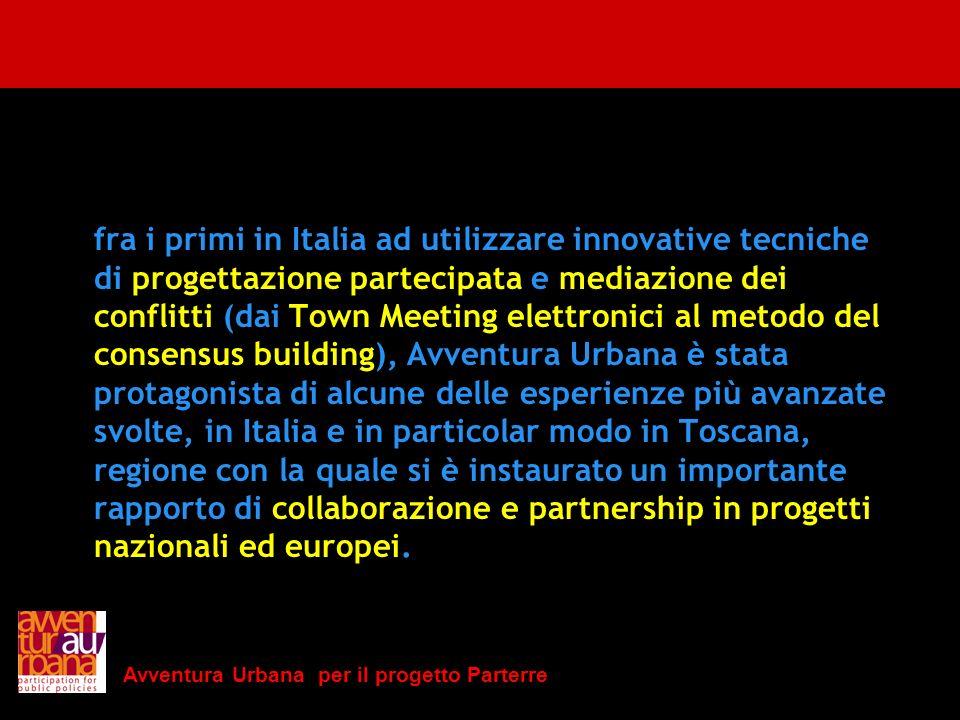 Avventura Urbana per il progetto Parterre fra i primi in Italia ad utilizzare innovative tecniche di progettazione partecipata e mediazione dei confli