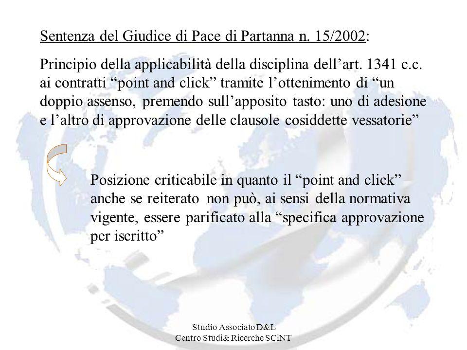 Studio Associato D&L Centro Studi& Ricerche SCiNT Sentenza del Giudice di Pace di Partanna n. 15/2002: Principio della applicabilità della disciplina