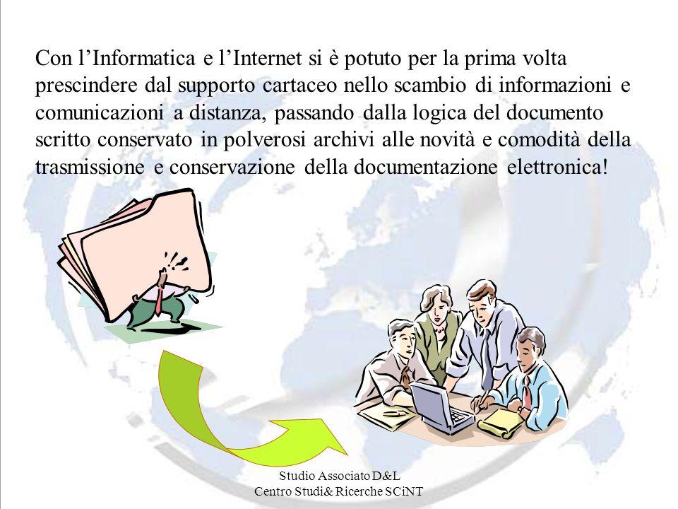 Studio Associato D&L Centro Studi& Ricerche SCiNT Internet: una no mans land.