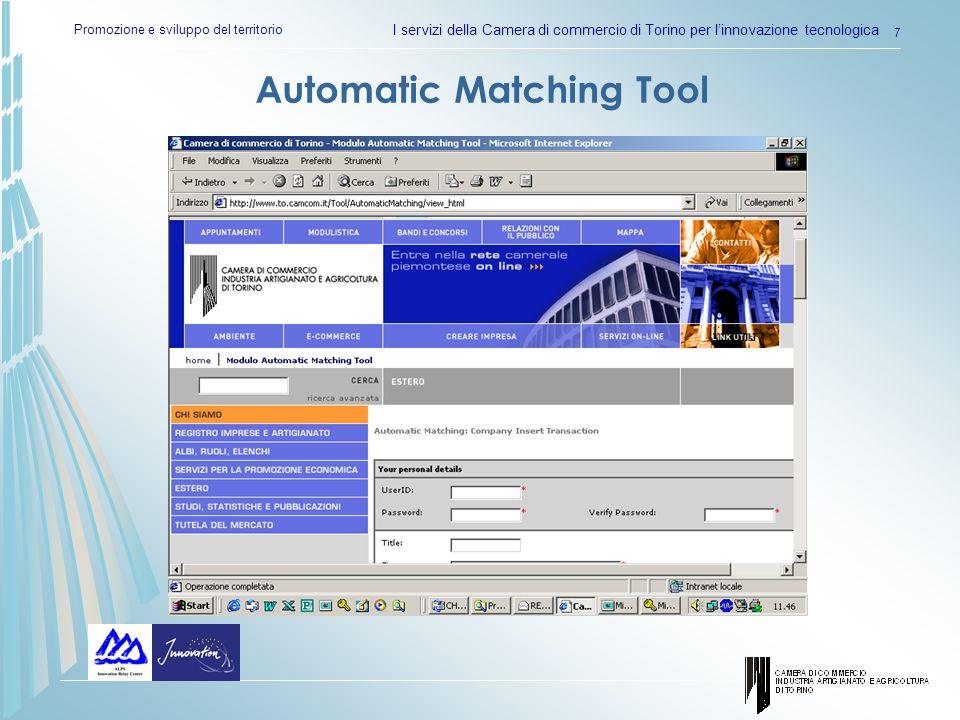 Promozione e sviluppo del territorio I servizi della Camera di commercio di Torino per linnovazione tecnologica 7 Automatic Matching Tool