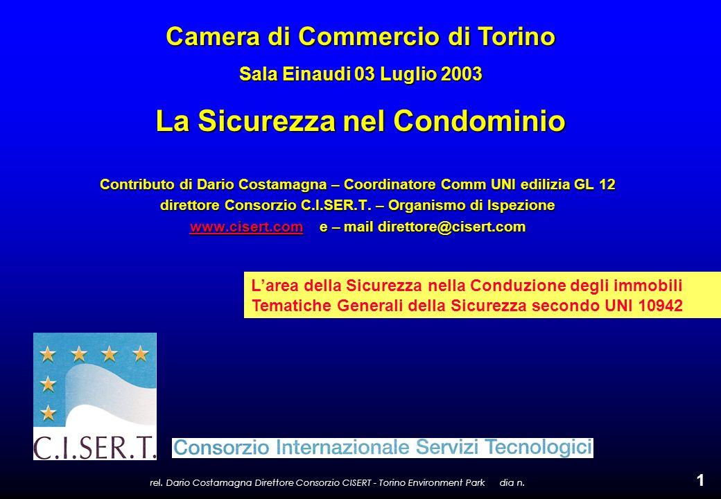 rel. Dario Costamagna Direttore Consorzio CISERT - Torino Environment Park dia n. 1 Contributo di Dario Costamagna – Coordinatore Comm UNI edilizia GL