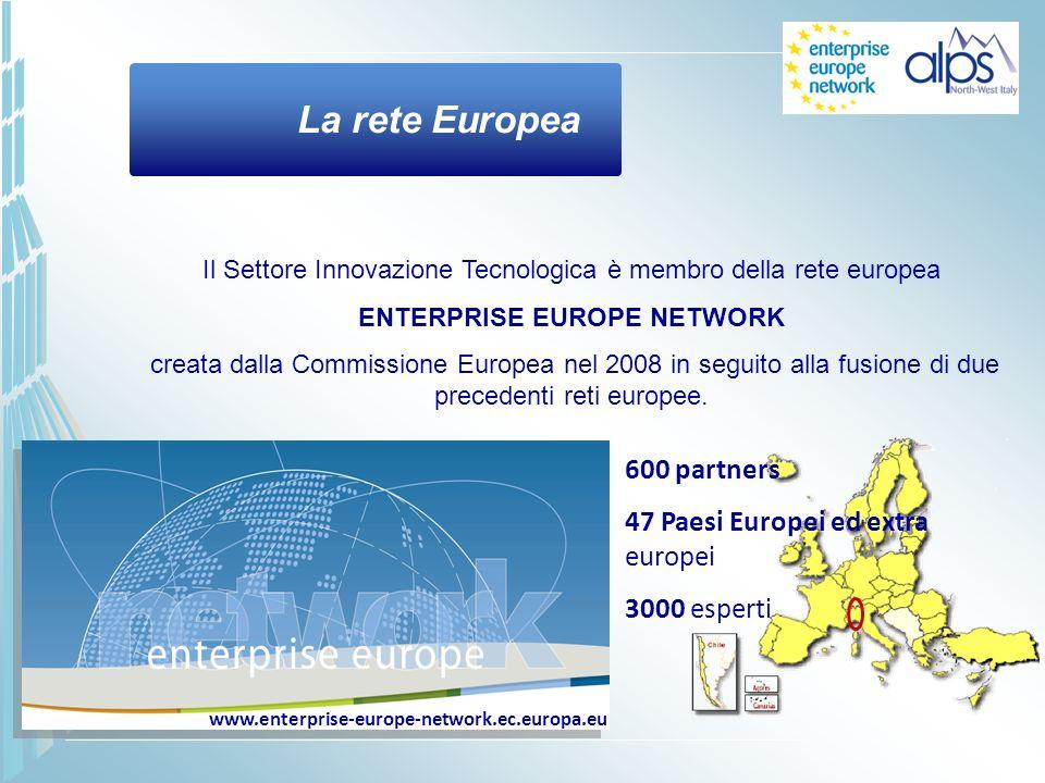 La rete Europea Il Settore Innovazione Tecnologica è membro della rete europea ENTERPRISE EUROPE NETWORK creata dalla Commissione Europea nel 2008 in